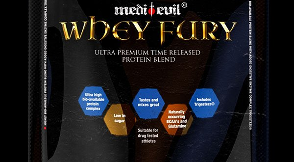 Whey Fury featuring Medi-Evil's patented digestive aid Trigesteze